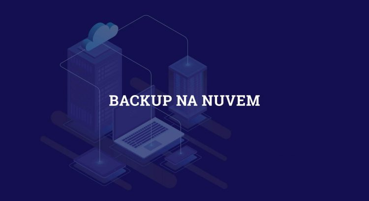 Backup na nuvem para empresas